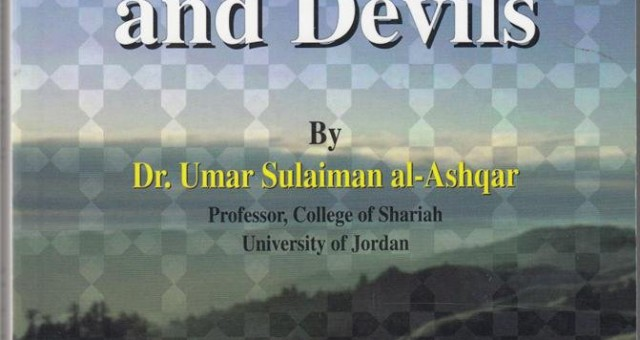 The World of the Noble Angels and The World of Jinn and Devils – Muhammad Enamul Haque