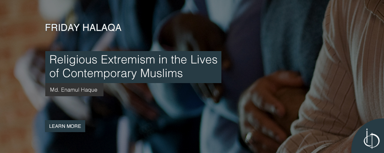 Friday Halaqa: Religious Extremism in the Lives of Contemporary Muslims