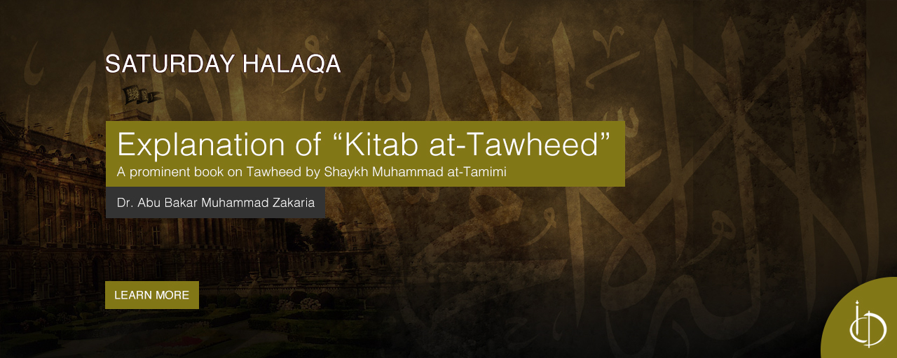 Saturday Halaqa: Kitab at-Tawheed