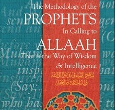 Methodology of the Prophets in Calling to Allaah: Muhammad Enamul Haque